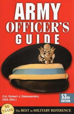 Army Officer's Guide - Dalessandro, Robert J.