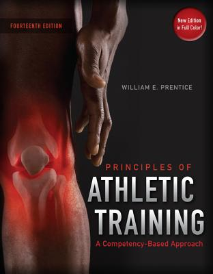 Arnheim's Principles of Athletic Training: A Competency-Based Approach - Prentice, William, and Arnheim, Daniel, and Prentice William