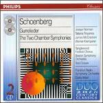 Arnold Schoenberg: Gurrelieder; The Two Chamber Symphonies