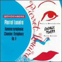 Arnold Schoenberg: Pierrot Lunaire; Chamber Symphony Op. 9 - Dietmar Wiesner (flute); Dietmar Wiesner (piccolo); Hermann Kretzschmar (piano); Michael Stirling (cello);...