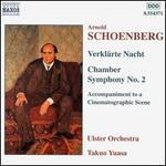 Arnold Schoenberg: Verklärte Nache; Chamber Symphony No. 2; Accompaniment to a Cinematographic Scene
