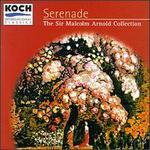 Arnold: Serenade; Flute Concertos; Children's Suite; Five Pieces for Violin and Piano