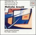 Arnold: Sinfoniettas Nos. 1-3: Oboe Concerto, Op. 39; Flute Concerto, Op. 45