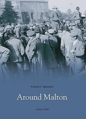 Around Malton - Stone, John