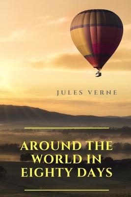 Around the World in Eighty Days - Verne, Jules
