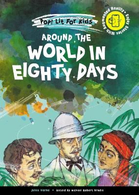 Around the World in Eighty Days - Verne, Jules, and Bradie, Michael Robert (Retold by)