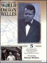 Around the World with Orson Welles - Orson Welles