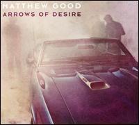 Arrows of Desire - Matthew Good