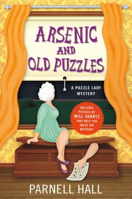 Arsenic and Old Puzzles: A Puzzle Lady Mystery - Hall, Parnell