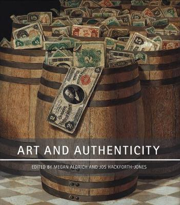 Art and Authenticity - Downey, Anthony (Contributions by), and Lasic, Barbara (Contributions by), and Malpas, James (Contributions by)
