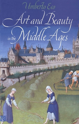 Art and Beauty in the Middle Ages - Eco, Umberto