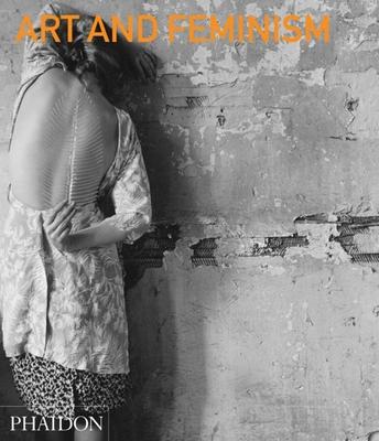 Art and Feminism - Reckitt, Helena (Editor)