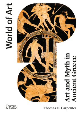 Art and Myth in Ancient Greece - Carpenter, T. H.