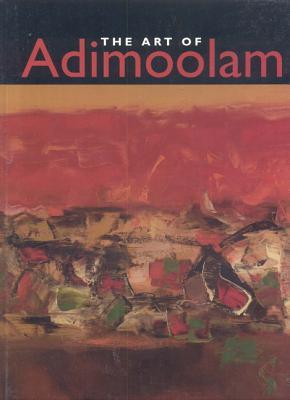 Art of Adimoolam - Sinha, Gayatri
