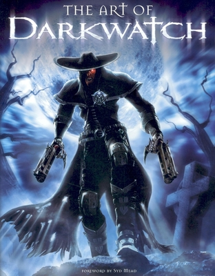 Art of Darkwatch - Varahramyan, Farzad, and Ulm, Chris