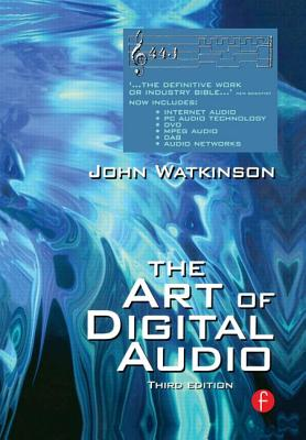 Art of Digital Audio - Watkinson, John