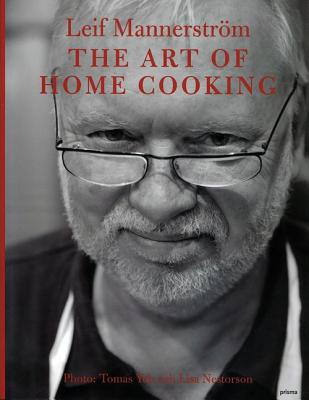 Art of Home Cooking - Mannerstrom, Leif