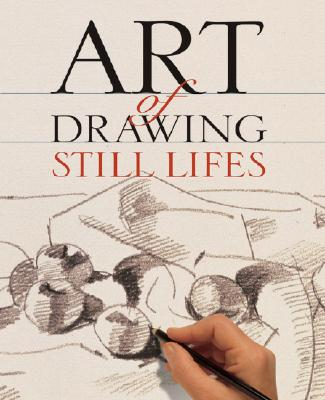 Art of Still Life Drawing - Frankbonner, Edgar Loy (Translated by), and Sterling Publishing Co (Creator)