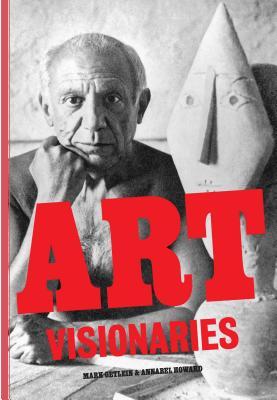 Art Visionaries - Getlein, Mark, and Howard, Annabel