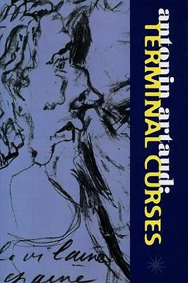 Artaud: Terminal Curses: The Notebooks, 1945-1948 - Barber, Stephen