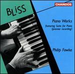 Arthur Bliss: Piano Works
