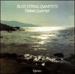 Arthur Bliss: String Quartets