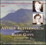 Arthur Butterworth: Symphony No. 1; Ruth Gipps: Symphony No. 2