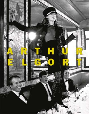 Arthur Elgort: The Big Picture - Elgort, Arthur (Photographer)