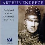 Arthur Endrèze: Pathé & Odeon Recordings (1929-1937)