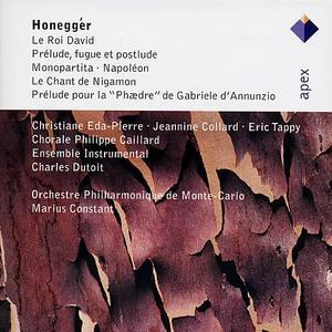 Arthur Honegger: Le Roi David; Pr�lude, fugue et postlude; Monopartita; Napol�on; Le Chant de Nigamon; Pr�lude pour l -
