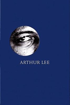 Arthur Lee: Alone Again or - Hoskyns, Barney