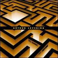 Arthur Levering: Still Raining, Still Dreaming - Dinosaur Annex Ensemble; Donald Berman (celeste); Donald Berman (piano); Fumito Nunoya (vibraphone); John McDonald (piano);...