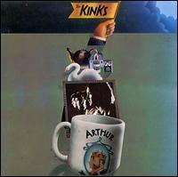 Arthur (Or the Decline and Fall of the British Empire) [Bonus Tracks] - The Kinks