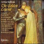 Arthur Sullivan: The Golden Legend