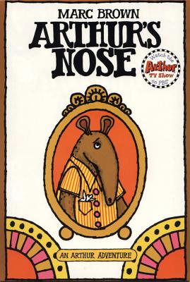 Arthur's Nose: An Arthur Adventure - Brown, Marc Tolon, and Smith, and Costello