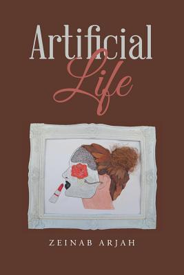 Artificial Life - Arjah, Zeinab