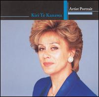 Artist Portrait: Kiri Te Kanawa - Alan Titus (vocals); Gino Quilico (vocals); Kiri Te Kanawa (soprano); Richard Leech (vocals); Roberto Scandiuzzi (vocals);...