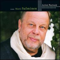 Artist Portrait: Matti Salminen - Endrik Wottrich (tenor); Ferruccio Furlanetto (bass baritone); John Tomlinson (bass); Matti Salminen (bass);...