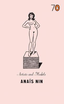 Artists and Models - Nin, Anais
