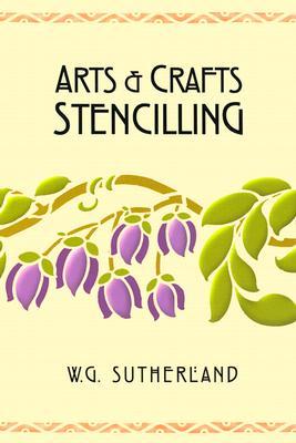 Arts & Crafts Stencilling - Sutherland, W G