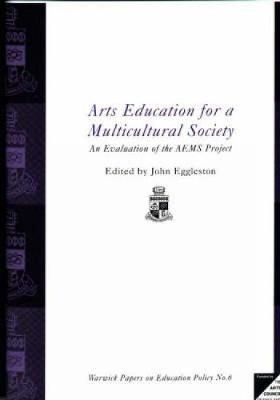 Arts Education Multicultural Socie - Eggleston, John