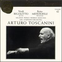 Arturo Toscanini Collection, Vol. 62: Arrigo Boito, Giuseppe Verdi - Jan Peerce (tenor); Leonard Warren (baritone); Mischa Mischakoff (violin); Nan Merriman (vocals); Nicola Moscona (bass);...