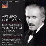 Arturo Tostanini: The Farewell Concert at La Scala