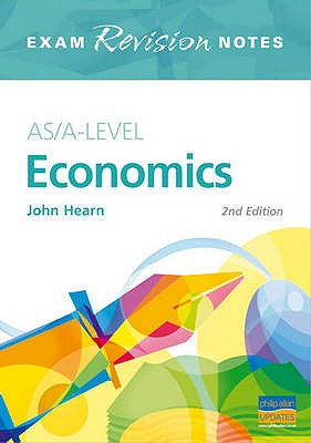 AS/A-level Economics - Hearn, John