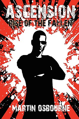 Ascension, Rise of the Fallen - Osbourne, Martin