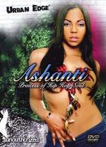 Ashanti: Princess of Hip Hop/Soul