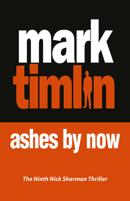 Ashes By Now - Timlin, Mark
