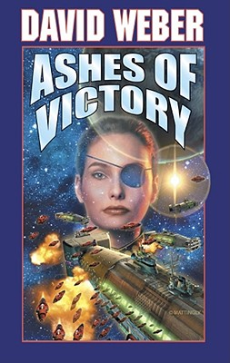 Ashes of Victory - Weber, David