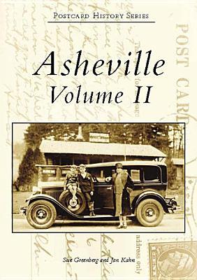 Asheville Volume II - Greenberg, Sue, and Kahn, Jan
