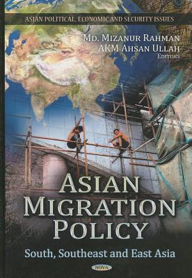 Asian Migration Policy - Ullah, Ahsan
